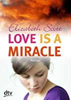 Love is a Miracle