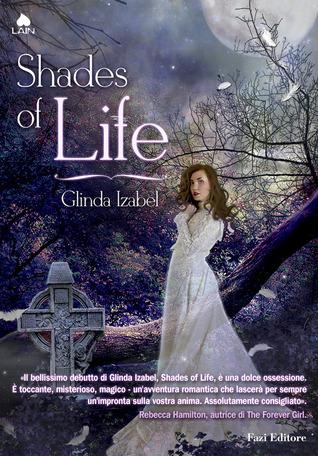 Shades Of Life By Glinda Izabel
