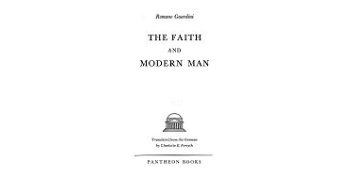 The Faith And Modern Man By Romano Guardini