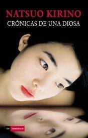 Crónicas de una diosa by Natsuo Kirino