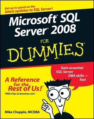 Microsoft SQL Server 2008 for Dummies (ISBN - 0470224657)