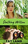 Stalking Willow (Amazing Grace, #1)