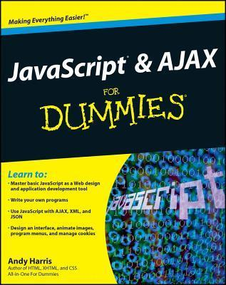 JavaScript and AJAX for Dummies (ISBN - 0470417994)