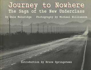Journey to Nowhere: The Saga of the New Underclass
