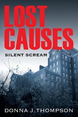 Lost Causes: Silent Scream