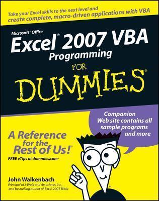 Excel 2007 VBA Programming for Dummies (ISBN - 0470046740)