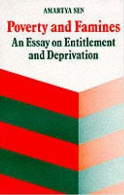Poverty and famines an essay on entitlement and deprivation sen