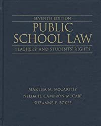Public School Law: Teachers' and Students' Rights