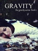 Gravity (Gravity, #1)