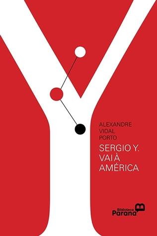 Sérgio Y. vai à América