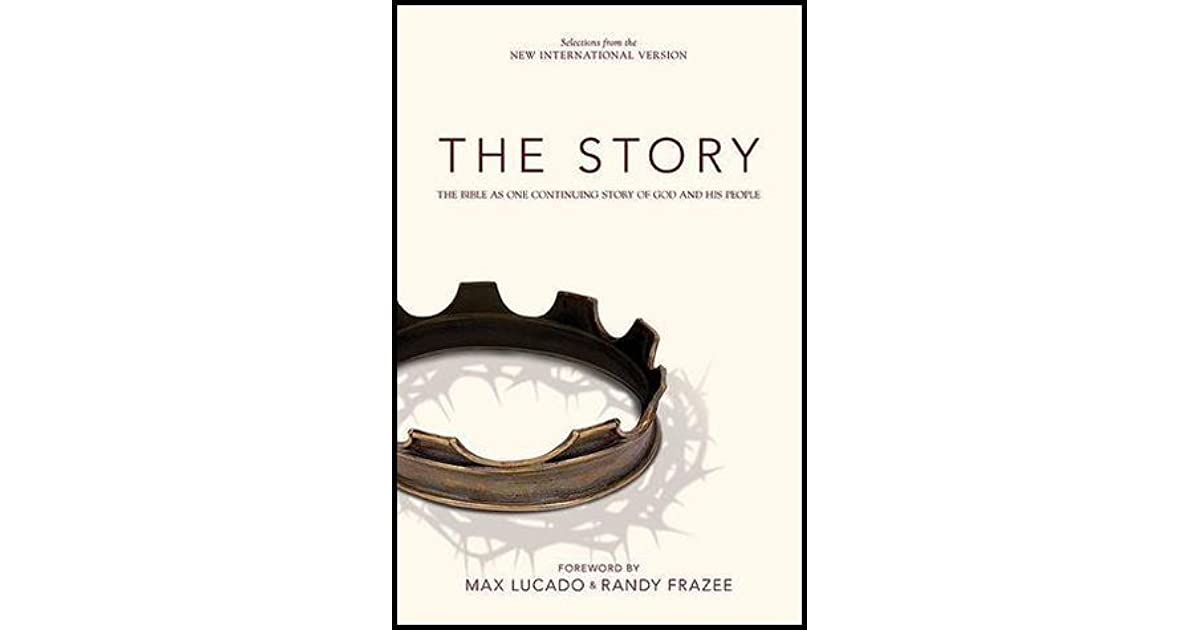 The Story: The Bible as One Continuing Story of God and His