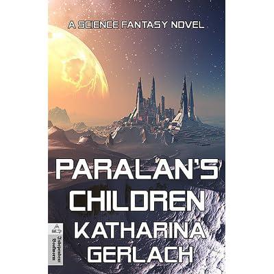 Paralans Kinder: Eine Science Fiction Roman (German Edition)