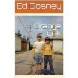 Orange Crik by Ed Gosney