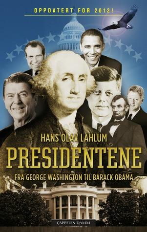 Presidentene: Fra George Washington til Barack Obama