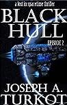 Black Hull (Lost In Spacetime Thriller, #2)