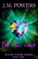 For All Time (Magic Stone #1)
