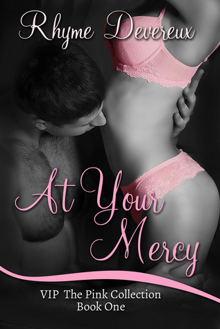 At Your Mercy (VIP Short Story)
