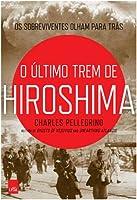 O último trem de Hiroshima