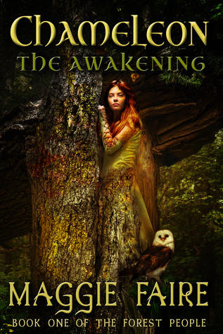 Chameleon: The Awakening (Book 1 of The Forest People)