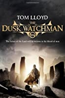 The Dusk Watchman (Twilight Reign, #5)