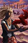 Ruby's Fire (Fireseed #2)