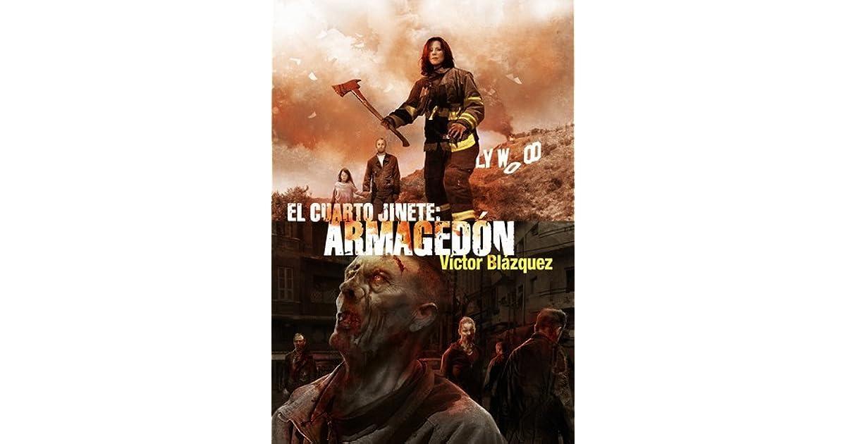 El cuarto jinete: Armagedón by Víctor Blázquez