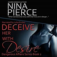 Deceive Her With Desire