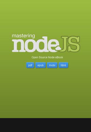 Mastering Node: Open Source Ebook