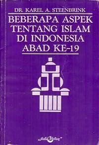 Beberapa Aspek tentang Islam di Indonesia Abad ke-19