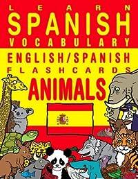 Learn Spanish Vocabulary - English/Spanish Flashcards - Animals