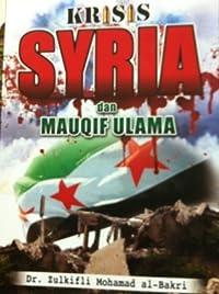 Krisis Syria dan mauqif ulama