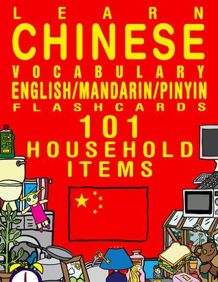 Learn Chinese Vocabulary - Household items - 101 Flashcards - English/Mandarin Chinese