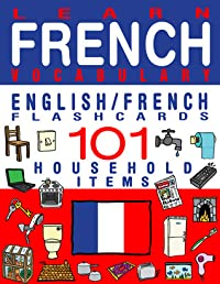 Learn French Vocabulary - Household items - 101 Flashcards - English/French