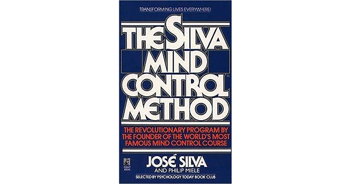 The Silva Mind Control Method Of Mental Dynamics Pdf