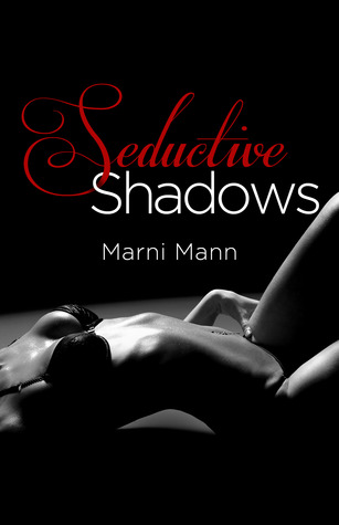 Seductive Shadows (Shadows, #1)