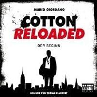 Der Beginn (Cotton Reloaded, #1)