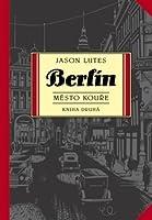 Berlín: město kouře (Berlin, #2)