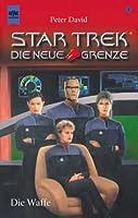 Die Waffe (Star Trek: New Frontier, #6)