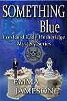 Something Blue by Emma Jameson