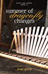 Summer of Dragonfly Changes (Loon Lake Series, #2)