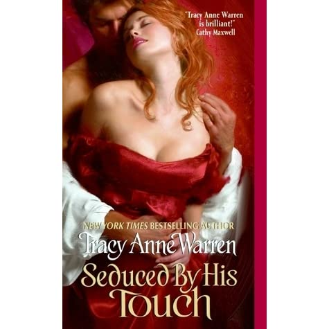 Ebook Seduced By His Touch The Byrons Of Braebourne 2 By Tracy Anne Warren
