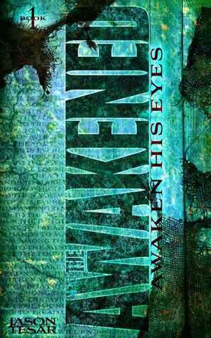 Awaken His Eyes by Jason Tesar