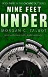 Nine Feet Under by Morgan C. Talbot