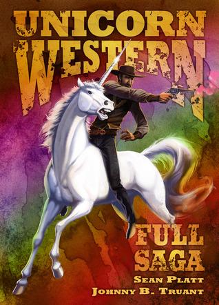 Unicorn Western by Sean Platt