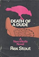Death of a Dude