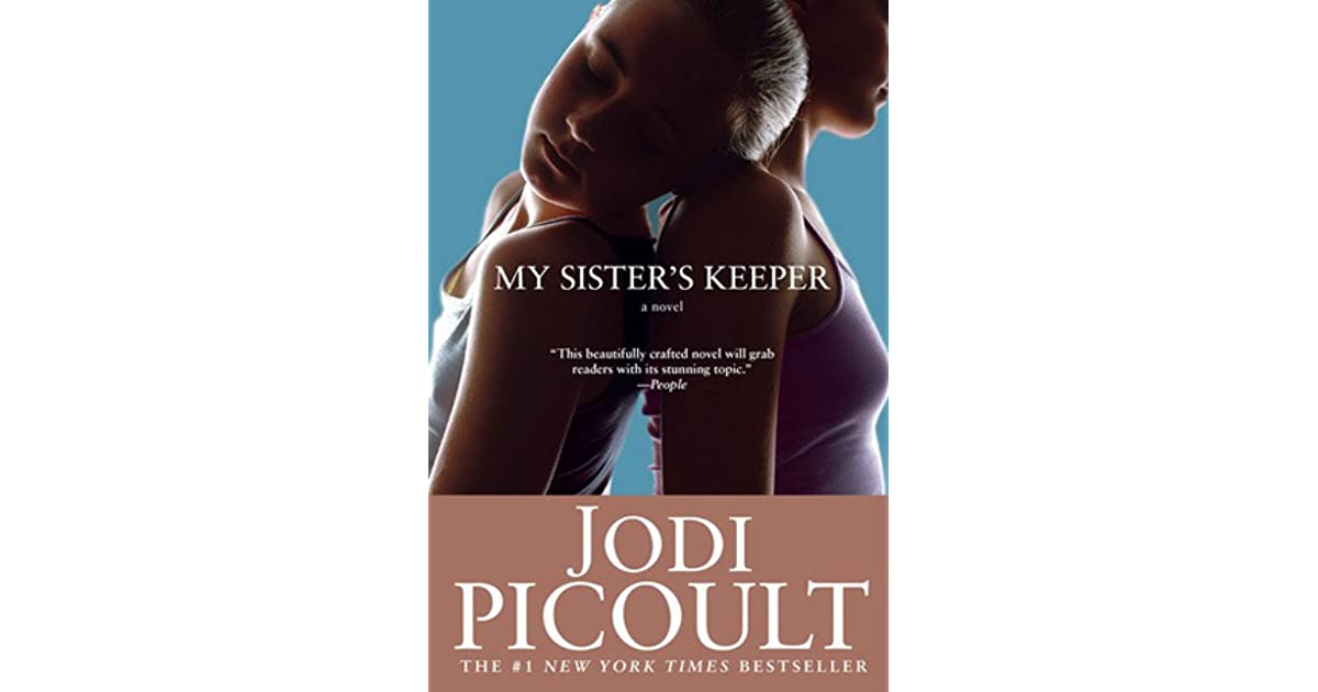 a book report on my sisters keeper by jodi picoult My sister's keeper is a novel by jodi picoult it stars the fitzgerald sisters anna and kate the novel begins with anna's discription of how babies are conceived: by mistakes.