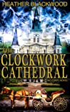 The Clockwork Cathedral (The Time Corps Chronicles, #1)
