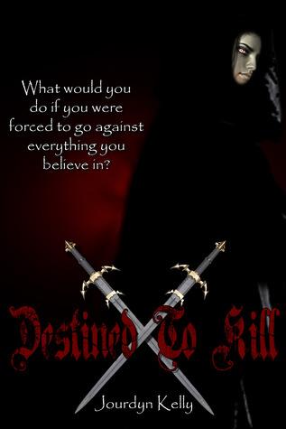 Destined to Kill (Destined Novels, #1)