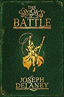 The Spook's Battle (The Last Apprentice / Wardstone Chronicles, #4)
