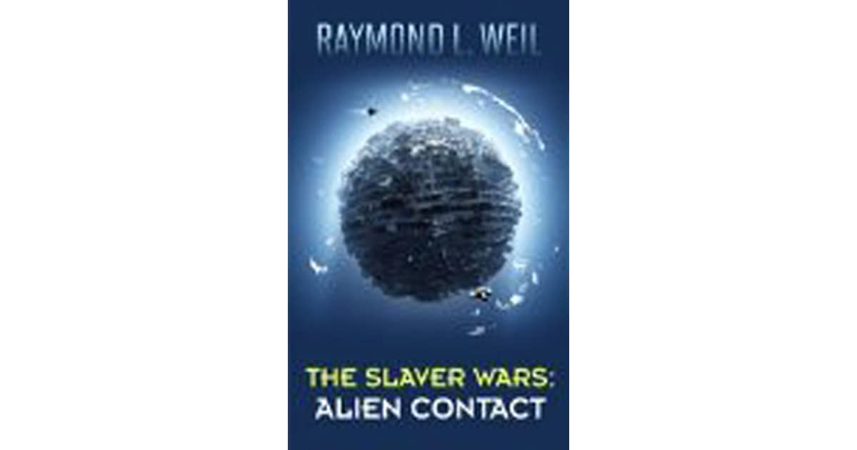 The Slaver Wars: Alien Contact